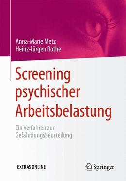 Abbildung von Metz / Rothe   Screening psychischer Arbeitsbelastung   1. Auflage   2016   beck-shop.de