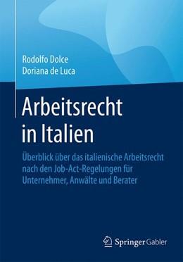 Abbildung von Dolce / de Luca | Arbeitsrecht in Italien | 2016 | Überblick über das italienisch...