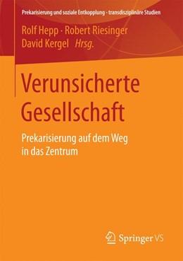 Abbildung von Hepp / Riesinger | Verunsicherte Gesellschaft | 1. Auflage | 2016 | beck-shop.de