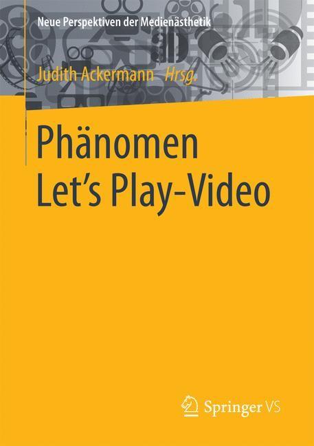 Phänomen Let´s Play-Video | Ackermann, 2016 | Buch (Cover)