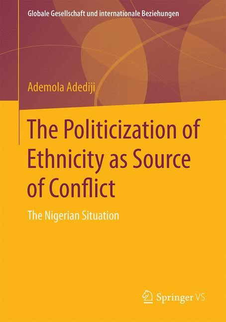 The Politicization of Ethnicity as Source of Conflict | Adediji | 1st ed. 2016, 2016 | Buch (Cover)