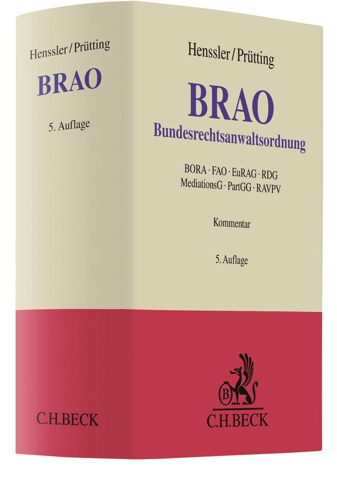 Abbildung von Henssler / Prütting   Bundesrechtsanwaltsordnung: BRAO   5., völlig neu bearbeitete Auflage   2019