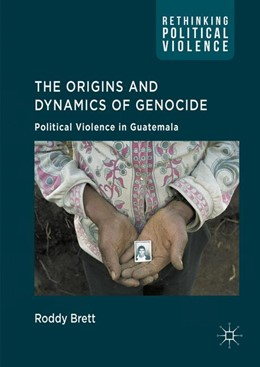 Abbildung von Brett | The Origins and Dynamics of Genocide: | 1. Auflage | 2016 | beck-shop.de