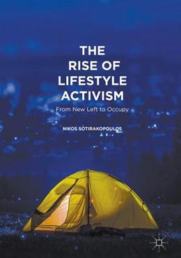 Abbildung von Sotirakopoulos   The Rise of Lifestyle Activism   1. Auflage   2016   beck-shop.de