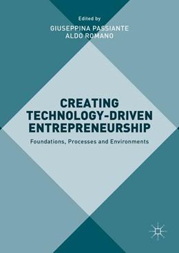 Abbildung von Passiante / Romano | Creating Technology-Driven Entrepreneurship | 1. Auflage | 2016 | beck-shop.de