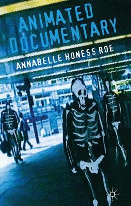 Abbildung von Honess Roe | Animated Documentary | 1st ed. 2013 | 2013