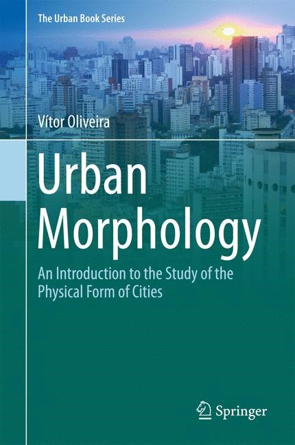 Urban Morphology   Oliveira   1st ed. 2016, 2016   Buch (Cover)