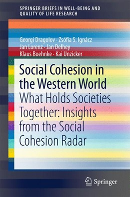Abbildung von Dragolov / Ignácz / Lorenz | Social Cohesion in the Western World | 1st ed. 2016 | 2016 | What Holds Societies Together:...