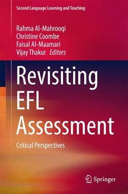 Abbildung von Al-Mahrooqi / Coombe | Revisiting EFL Assessment | 1. Auflage | 2017 | beck-shop.de