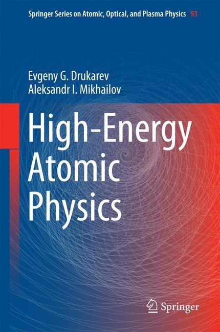 High-Energy Atomic Physics | Drukarev / Mikhailov | 1st ed. 2016, 2016 | Buch (Cover)