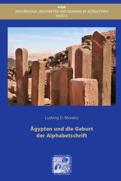 Ägypten und die Geburt der Alphabetschrift | Morenz, 2016 | Buch (Cover)