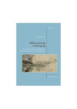 Abbildung von Weisenseel | Bildbetrachtung in Bewegung | 2016 | Der Rezipient in Texten und Bi...