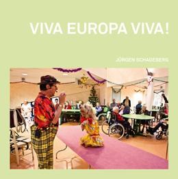 Abbildung von Schadeberg | VIVA EUROPA VIVA! | 2016 | Jürgen Schadeberg