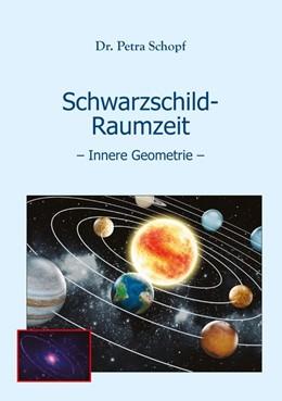 Abbildung von Schopf   Schwarzschild-Raumzeit   2016   - Innere Geometrie -