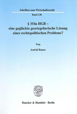 Abbildung von Bauer   § 354a HGB - eine geglückte gesetzgeberische Lösung eines rechtspolitischen Problems?   2001   138
