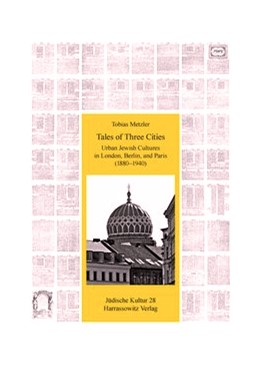 Abbildung von Metzler | Tales of Three Cities: Urban Jewish Cultures in London, Berlin, and Paris (1880-1940) | 2014