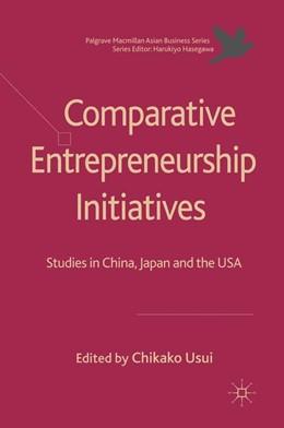 Abbildung von Usui | Comparative Entrepreneurship Initiatives | 1. Auflage | 2011 | beck-shop.de