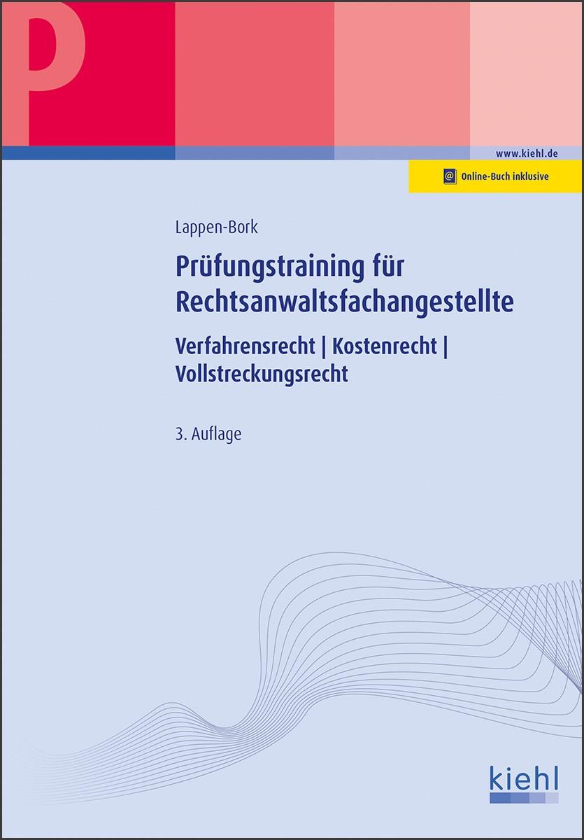 Prüfungstraining Fachkunde für Rechtsanwaltsfachangestellte | Lappen-Bork | 3. Auflage, 2017 | Buch (Cover)