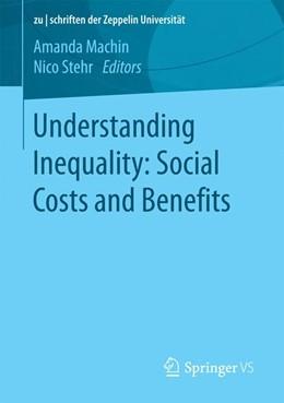 Abbildung von Machin / Stehr | Understanding Inequality: Social Costs and Benefits | 1. Auflage | 2016 | beck-shop.de