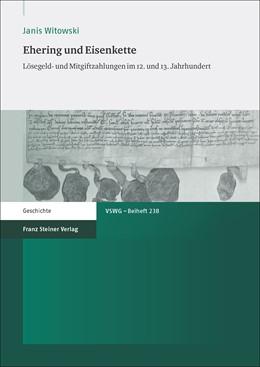 Abbildung von Witowski | Ehering und Eisenkette | 2016 | Lösegeld- und Mitgiftzahlungen...