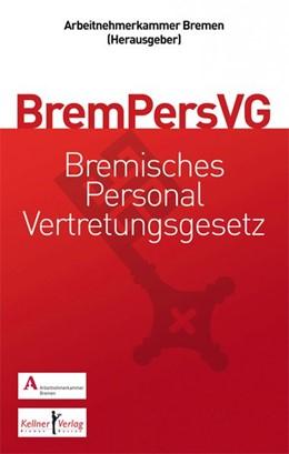 Abbildung von Dannenberg / Däubler | Gemeinschaftskommentar zum Bremischen Personalvertretungsgesetz (BremPersVG) | 1. Auflage | 2016 | beck-shop.de