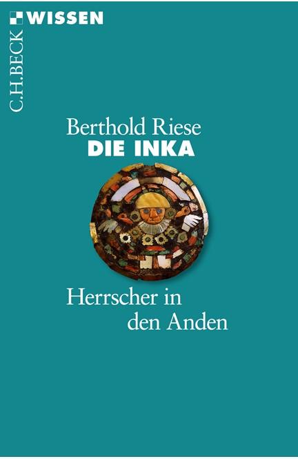 Cover: Berthold Riese, Die Inka
