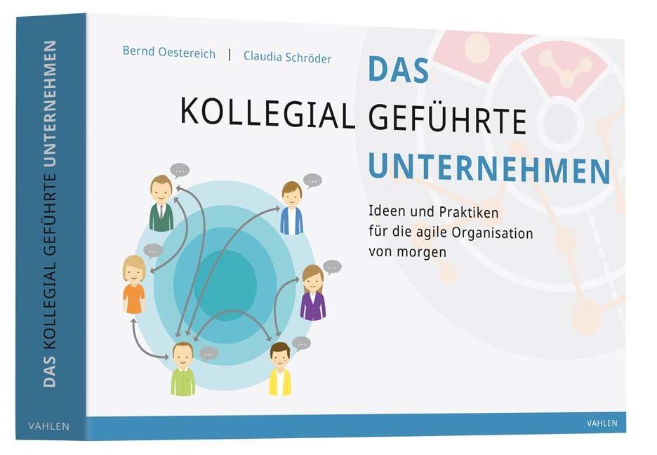 Das kollegial geführte Unternehmen | Oestereich / Schröder, 2017 | Buch (Cover)