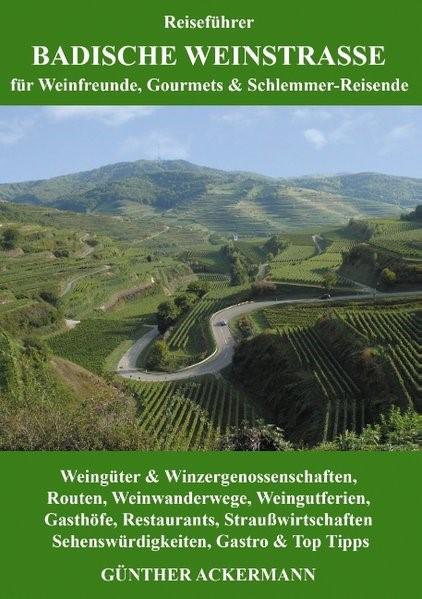 Badische Weinstraße | Ackermann, 2016 | Buch (Cover)
