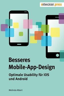Abbildung von Albert | Besseres Mobile-App-Design | 2016 | Optimale Usability für iOS und...