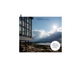 Abbildung von Saunders / Bell / Stathaki | Todd Saunders – Architecture in Northern Landscapes | Second, updated edition | 2016