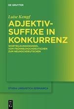 Abbildung von Kempf | Adjektivsuffixe in Konkurrenz | 2016