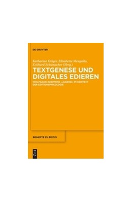 Abbildung von Krüger / Mengaldo / Schumacher | Textgenese und digitales Edieren | 2016