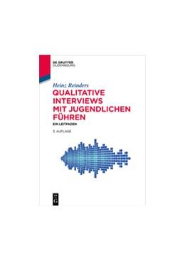 Abbildung von Reinders | Qualitative Interviews mit Jugendlichen führen | 3rd updated edition | 2016 | Ein Leitfaden