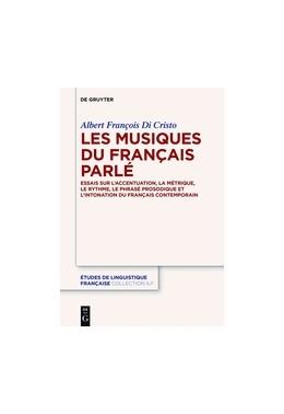 Abbildung von Di Cristo | Les musiques du français parlé | 2016 | Essais sur l'accentuation, la ... | 1