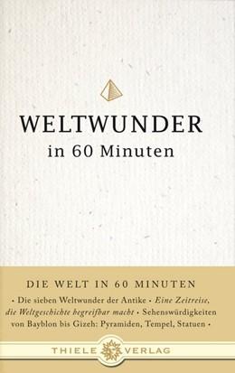 Abbildung von Byron | Weltwunder in 60 Minuten | 1. Auflage | 2008 | beck-shop.de