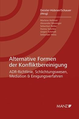 Abbildung von Deixler-Hübner / Schauer   Alternative Formen der Konfliktbereinigung   1. Auflage   2016   beck-shop.de