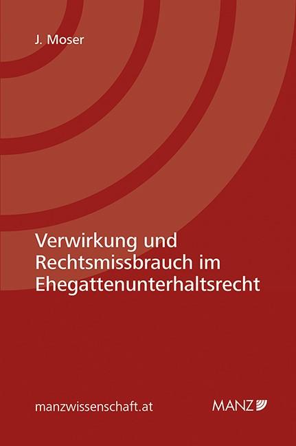 Verwirkung und Rechtsgebrauch beim Ehegattenunterhalt   Moser, 2016 (Cover)