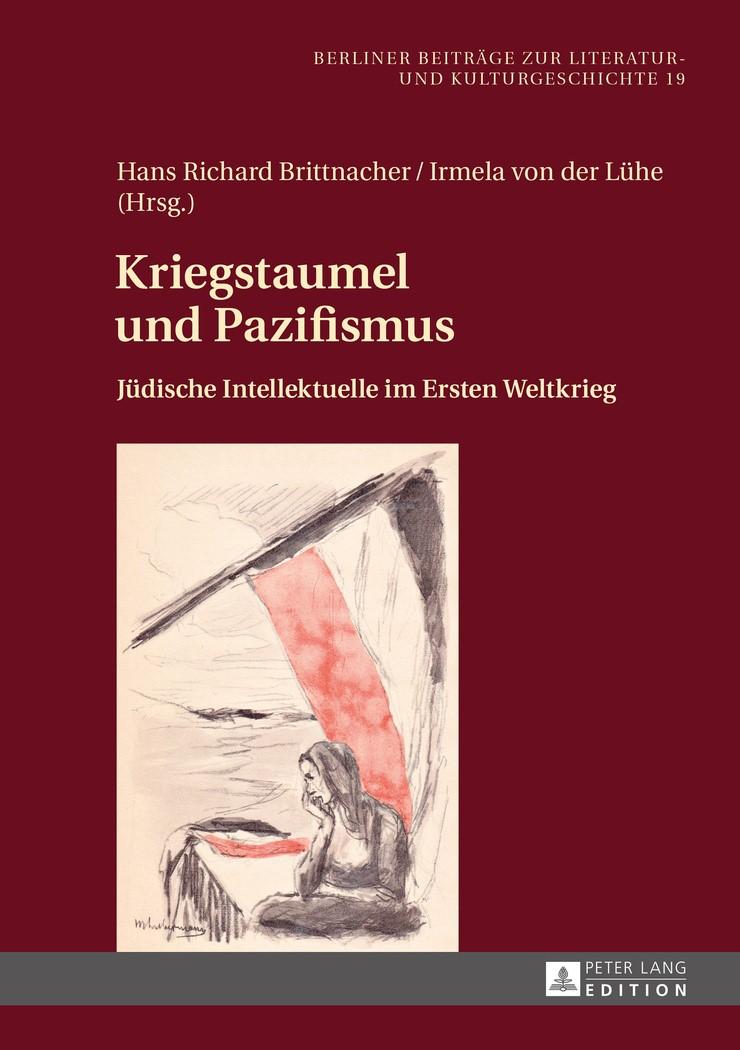 Kriegstaumel und Pazifismus | Brittnacher / Lühe, 2016 | Buch (Cover)