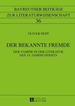 Abbildung von Hepp | Der bekannte Fremde | 1. Auflage | 2016 | 36 | beck-shop.de