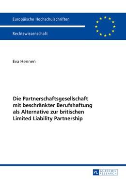 Abbildung von Hennen | Die Partnerschaftsgesellschaft mit beschränkter Berufshaftung als Alternative zur britischen Limited Liability Partnership | 1. Auflage | 2016 | 5830 | beck-shop.de