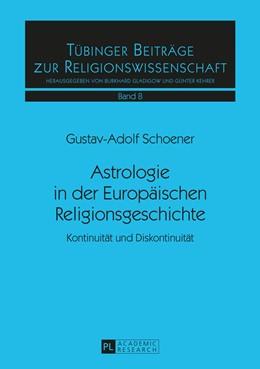 Abbildung von Schoener | Astrologie in der Europäischen Religionsgeschichte | 2016 | 8