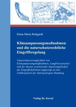 Abbildung von Rottgardt | Klimaanpassungsmaßnahmen und die naturschutzrechtliche Eingriffsregelung | 1. Auflage | 2016 | 69 | beck-shop.de