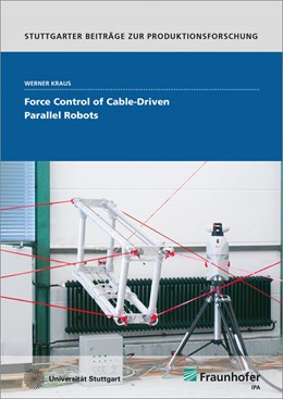 Abbildung von Kraus | Force Control of Cable-Driven Parallel Robots. | 2016 | 49
