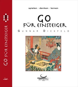 Abbildung von Dickfeld   Go für Einsteiger   2. Auflage   2016