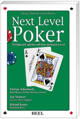 Abbildung von Achenbach / Meinert   Next Level Poker   2008   Erfolgreich spielen auf dem nä...