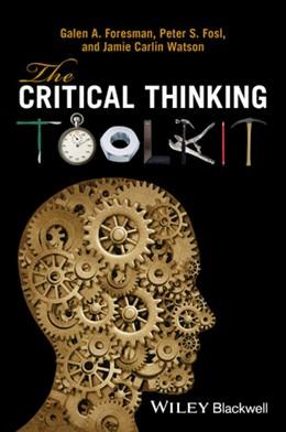 Abbildung von Foresman / Fosl / Watson | The Critical Thinking Toolkit | 2016