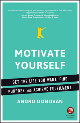 Abbildung von Donovan | Motivate Yourself | 2016 | Get the Most Out of Life, Find...