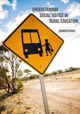 Abbildung von Cuervo | Understanding Social Justice in Rural Education | 1. Auflage | 2016 | beck-shop.de