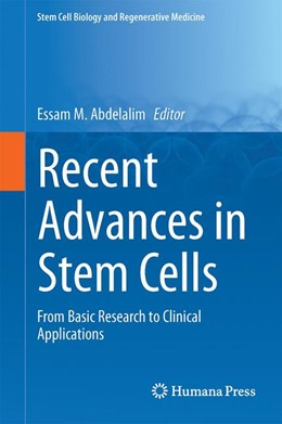 Abbildung von Abdelalim | Recent Advances in Stem Cells | 1st ed. 2016 | 2016 | From Basic Research to Clinica...