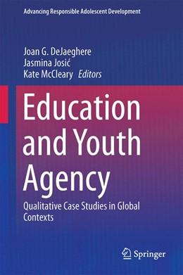 Abbildung von DeJaeghere / Josic | Education and Youth Agency | 1. Auflage | 2016 | beck-shop.de